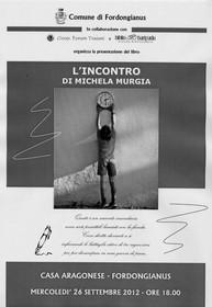 Mercoledì 26/09/2012, alle ore 18.00, presso la Casa Aragonese presentazione del libro 'L'INCONTRO' di Michela Murgia.