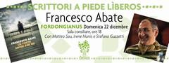 Domenica 22/12/2013, alle ore 18.00, presso l'aula consiliare del Comune di Fordongianus, presentazione del libro 'un posto anche per me' di Francesco Abate.